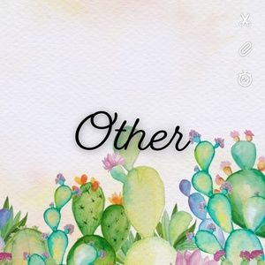 Other - 🌵Other🌵